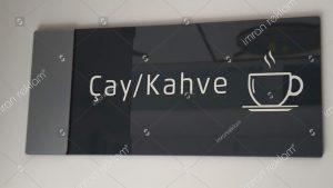 Çay kahve kapı isimlik tabelası