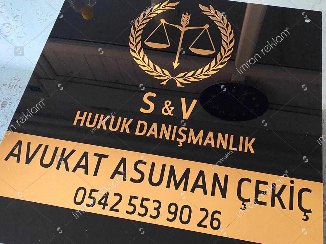 Hukuk Danışmanlık Ofisi Pleksi Kapı Tabelası