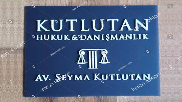 Hukuk Danışmanlık Pleksi Kapı Tabelası